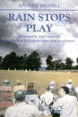Rain Stops Play: Cricketing Climates - Sport in the Global Society (Paperback)