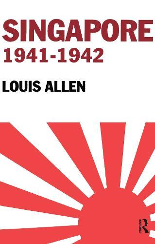 Singapore 1941-1942: Revised Edition (Paperback)