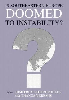 Is Southeastern Europe Doomed to Instability?: A Regional Perspective (Paperback)