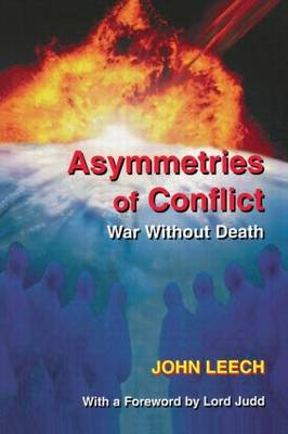 Asymmetries of Conflict: War Without Death (Paperback)