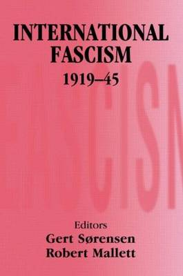 International Fascism, 1919-45 - Totalitarianism Movements and Political Religions (Paperback)