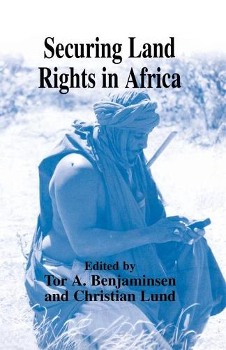 Securing Land Rights in Africa (Paperback)