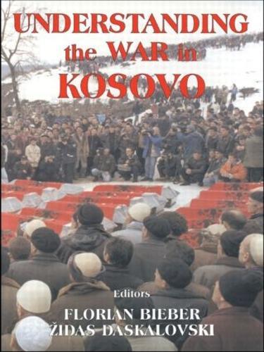 Understanding the War in Kosovo (Paperback)