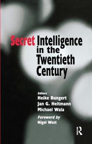 Secret Intelligence in the Twentieth Century - Studies in Intelligence (Paperback)