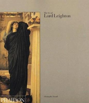 The Art of Lord Leighton (Paperback)