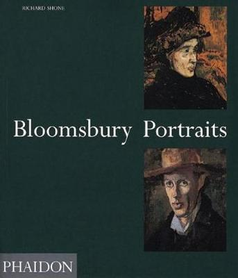 Bloomsbury Portraits: Vanessa Bell, Duncan Grant and Their Circle (Paperback)