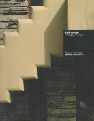 Fallingwater: Frank Lloyd Wright - Architecture in Detail (Paperback)