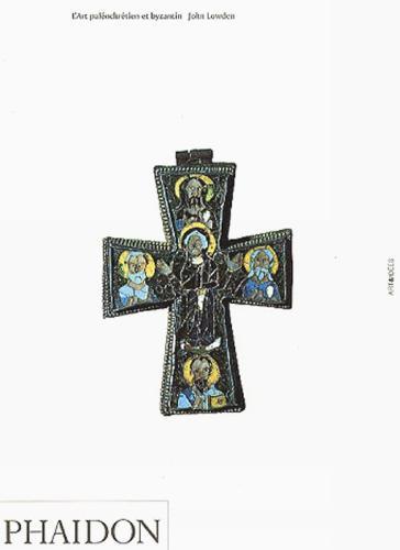 Early Christian & Byzantine Art - Art & Ideas (Paperback)