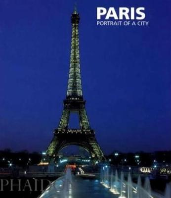 Paris; Portrait of a City (Paperback)