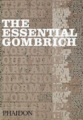 The Essential Gombrich (Paperback)