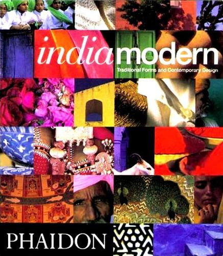 India Modern: Traditional Forms and Contemporary Design (Paperback)
