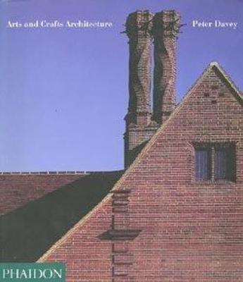 Arts and Crafts Architecture (Paperback)