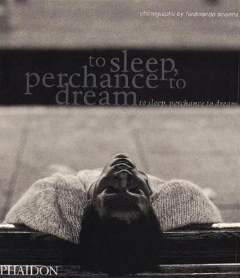 To Sleep, Perchance to Dream (Paperback)