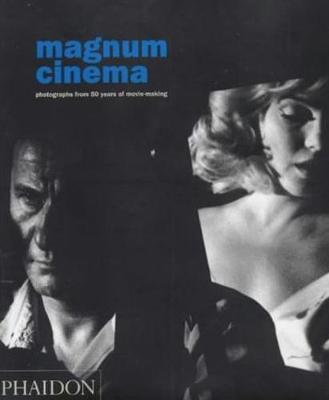 Magnum Cinema: Photographs from 50 years of movie-making (Paperback)