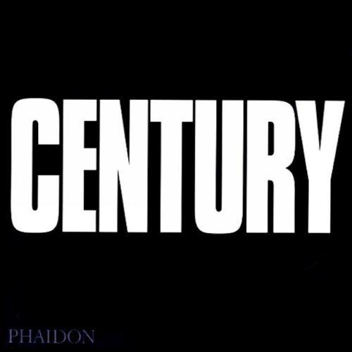 Century: One Hundred Years of Human Progress, Regression, Suffering and Hope (Hardback)