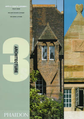 Arts and Crafts Houses: By Philip Webb, William Lethaby and Edward Lutyens: Red House, Bexleyheath, Kent, 1859, Melsetter House, Orkney, Scotland, 1898, Goddards, Abinger Common, Surrey, 1900 v. 1 - Architecture 3s S. (Hardback)
