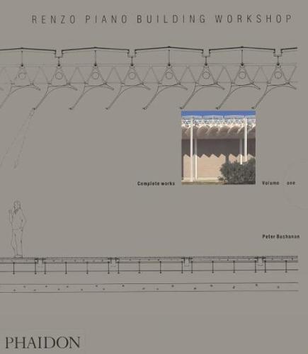 Renzo Piano Building Workshop; Complete Works Volume 1 (Paperback)