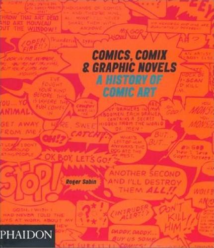 Comics, Comix & Graphic Novels: A History of Comic Art (Paperback)