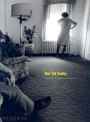 Eugene Richards; The Fat Baby (Hardback)