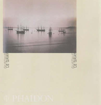 Gustave Le Gray - Phaidon 55's (Paperback)