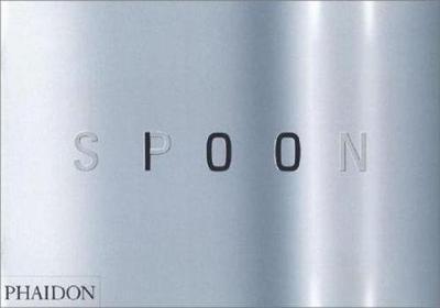 Spoon: 100 designers, 10 curators, 10 design classics (Hardback)