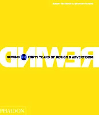 Rewind: Forty Years of Design and Advertising (Hardback)