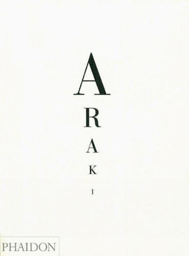 Nobuyoshi Araki: Self, Life, Death (Hardback)