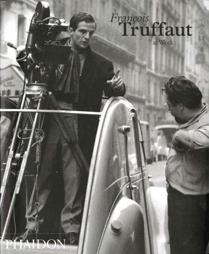 Truffaut At Work (Hardback)