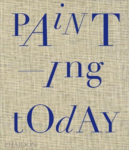 Painting Today (Hardback)