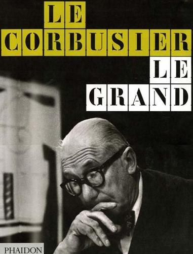 Le Corbusier Le Grand (Hardback)