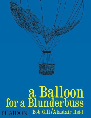 A Balloon for a Blunderbuss (Hardback)