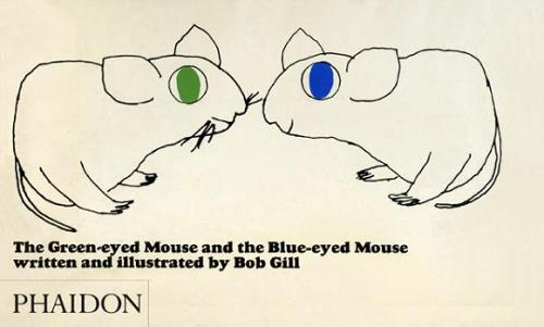 The Green-eyed Mouse and the Blue-eyed Mouse (Hardback)