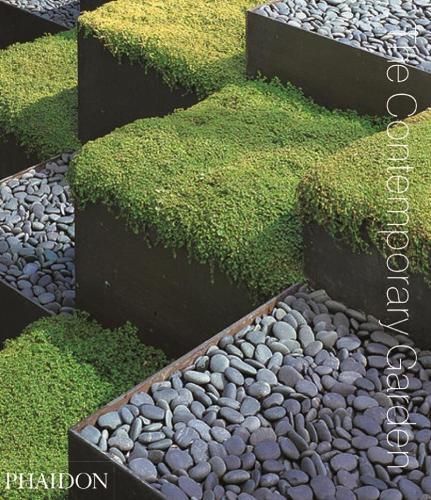 The Contemporary Garden (Hardback)