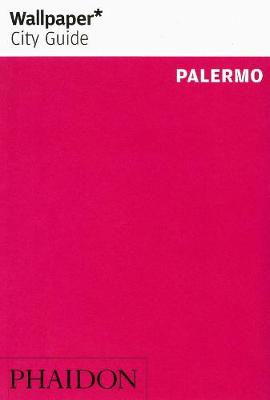 Wallpaper* City Guide Palermo - Wallpaper (Paperback)