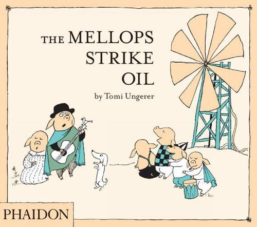The Mellops Strike Oil (Hardback)