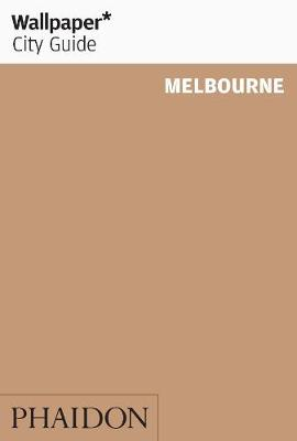 Wallpaper* City Guide Melbourne 2012 - Wallpaper (Paperback)