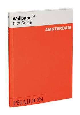 Wallpaper* City Guide Amsterdam 2012 - Wallpaper (Paperback)