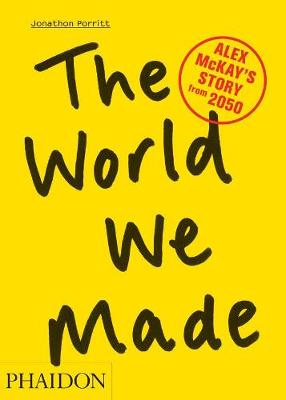 The World We Made: Alex McKay's Story from 2050 (Paperback)