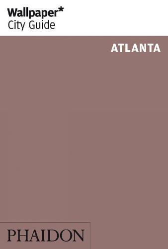 Wallpaper* City Guide Atlanta - Wallpaper (Paperback)
