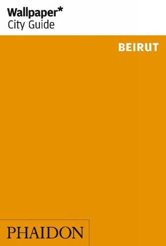 Wallpaper* City Guide Beirut - Wallpaper (Paperback)