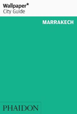 Wallpaper* City Guide Marrakech 2013 - Wallpaper (Paperback)