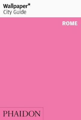 Wallpaper* City Guide Rome 2013 - Wallpaper (Paperback)
