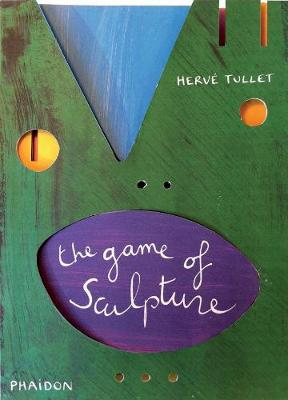 The Game of Sculpture (Hardback)