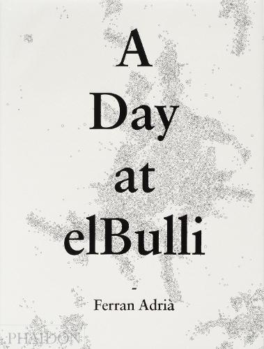 A Day at elBulli (Hardback)