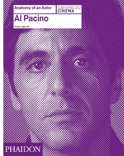 Al Pacino: Anatomy of an Actor - Anatomy of an Actor (Hardback)
