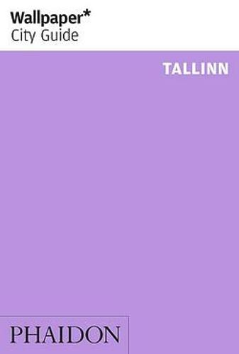 Wallpaper* City Guide Tallinn - Wallpaper (Paperback)