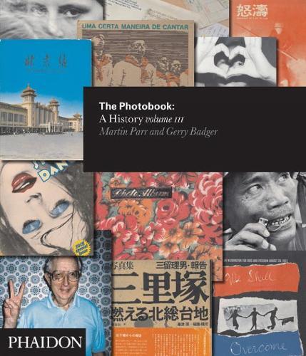 The Photobook: A History Volume III (Hardback)