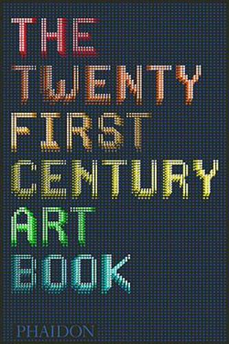 The Twenty First Century Art Book (Hardback)