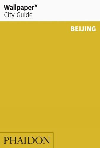 Wallpaper* City Guide Beijing 2015 - Wallpaper (Paperback)