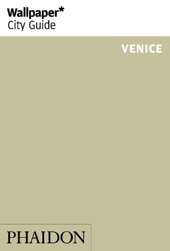 Wallpaper* City Guide Venice 2015 - Wallpaper (Paperback)